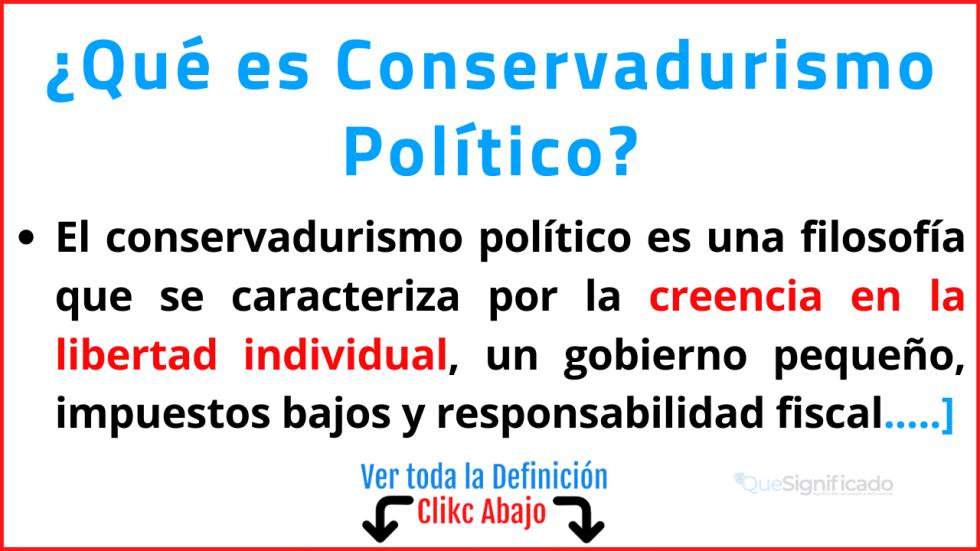 Qué es Conservadurismo Político
