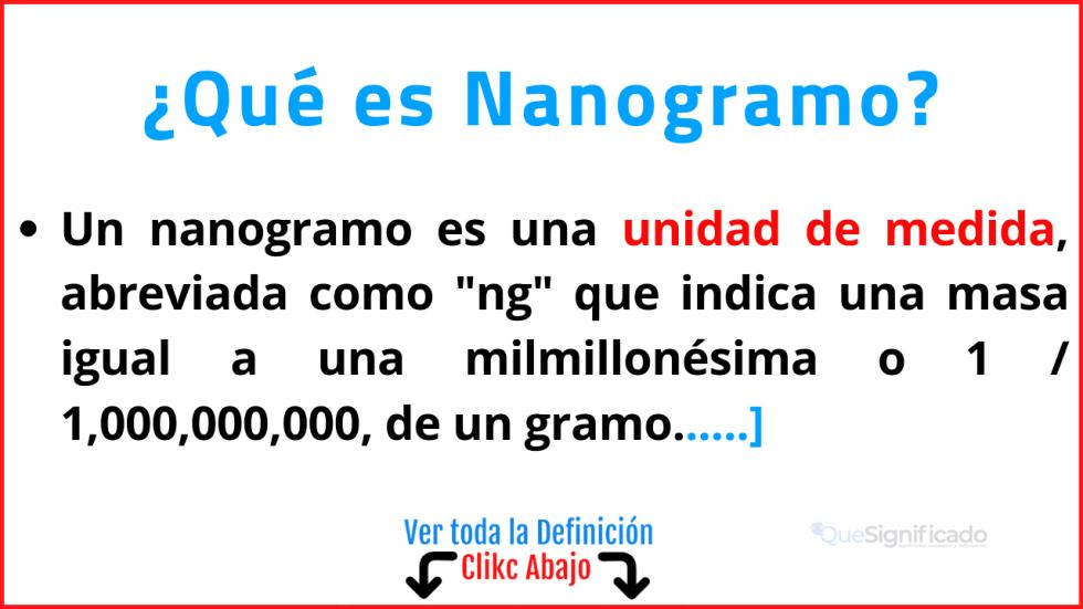 Qué es Nanogramo