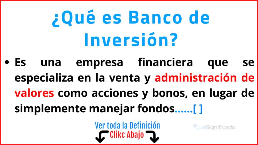 Qué es Banco de Inversión
