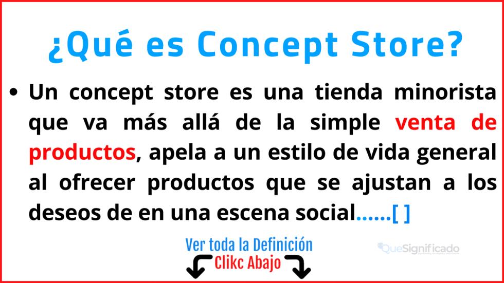 Qué es Concept Store
