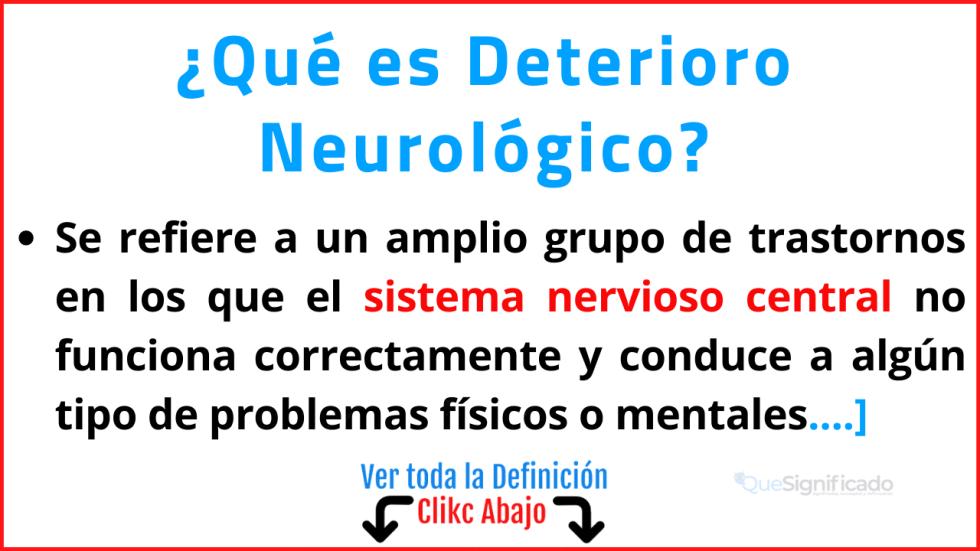 Qué es Deterioro Neurológico