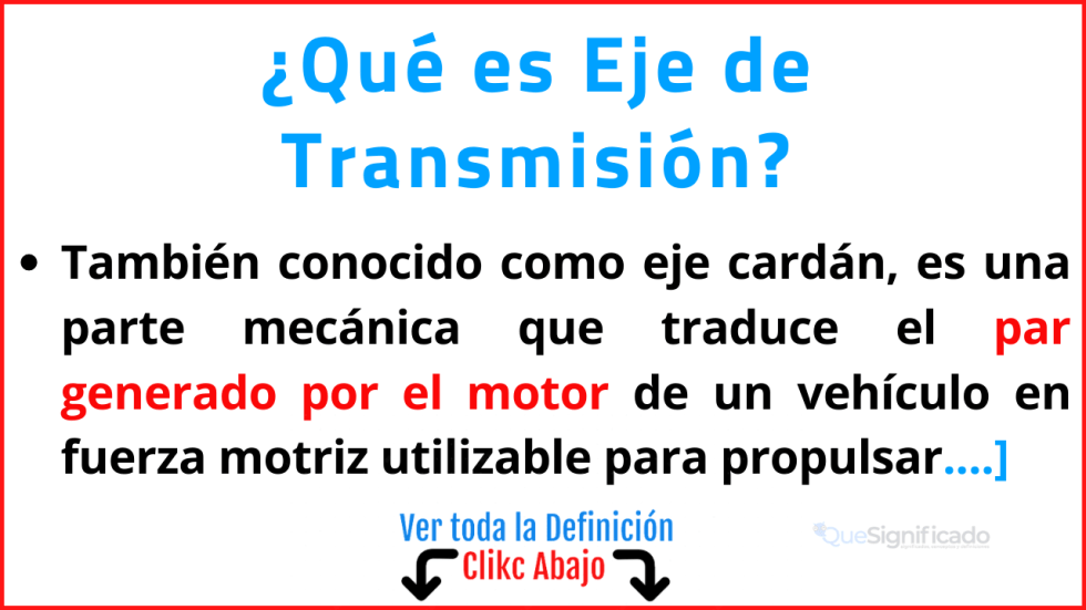 Qué es Eje de Transmisión