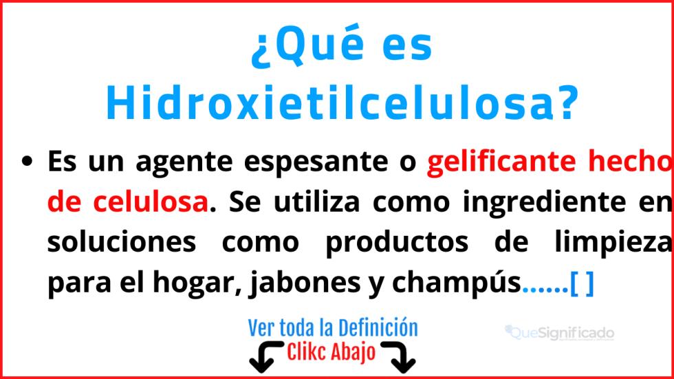 Qué es Hidroxietilcelulosa