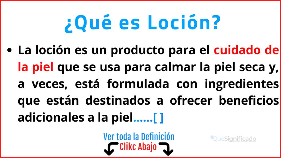 Qué es Loción