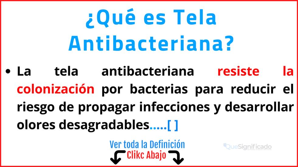 Qué es Tela Antibacteriana