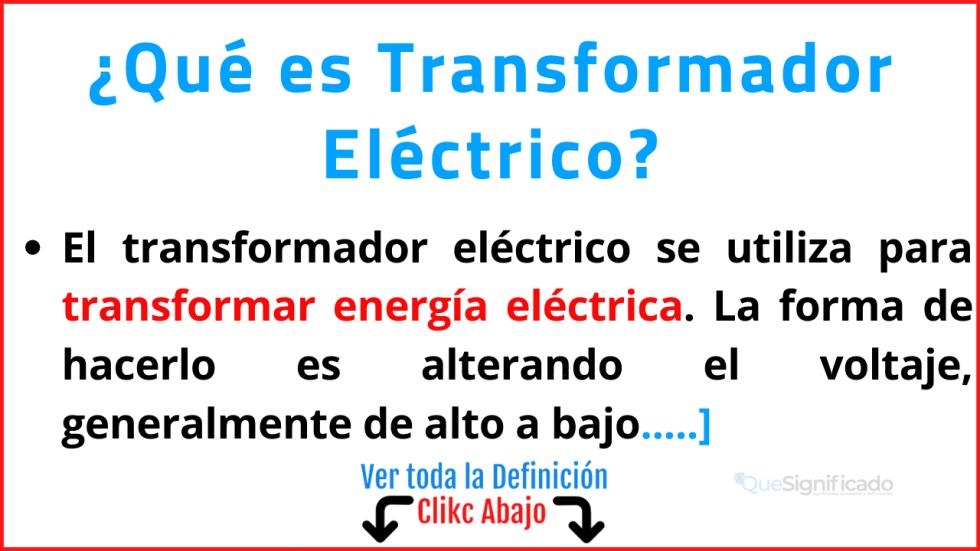 Qué es Transformador Eléctrico