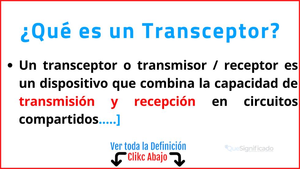 Qué es un Transceptor