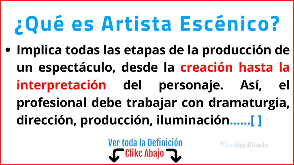 Qué es Artista Escénico