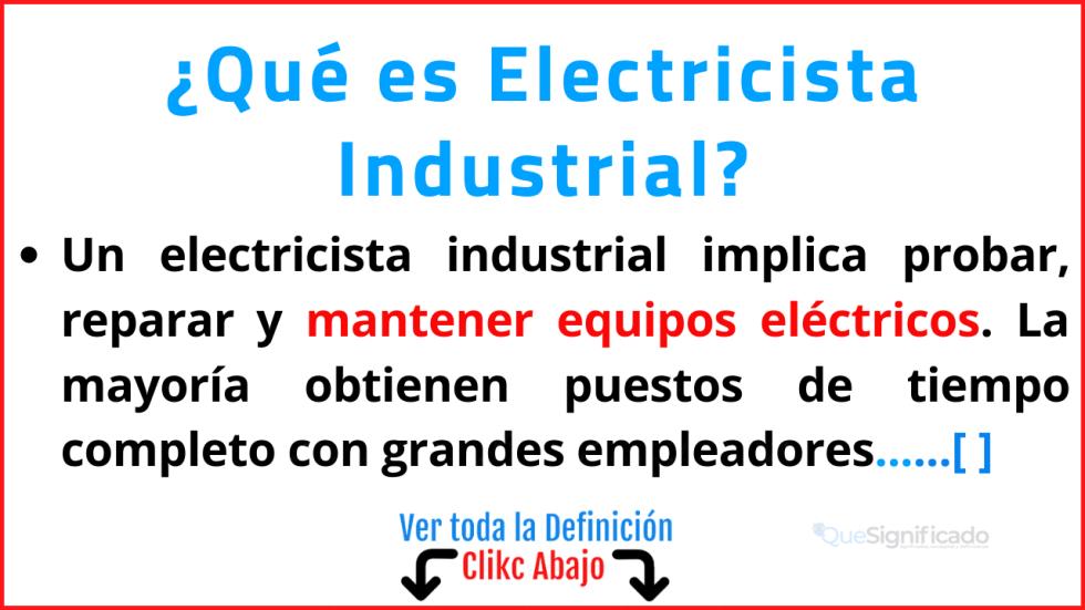 Qué es Electricista Industrial