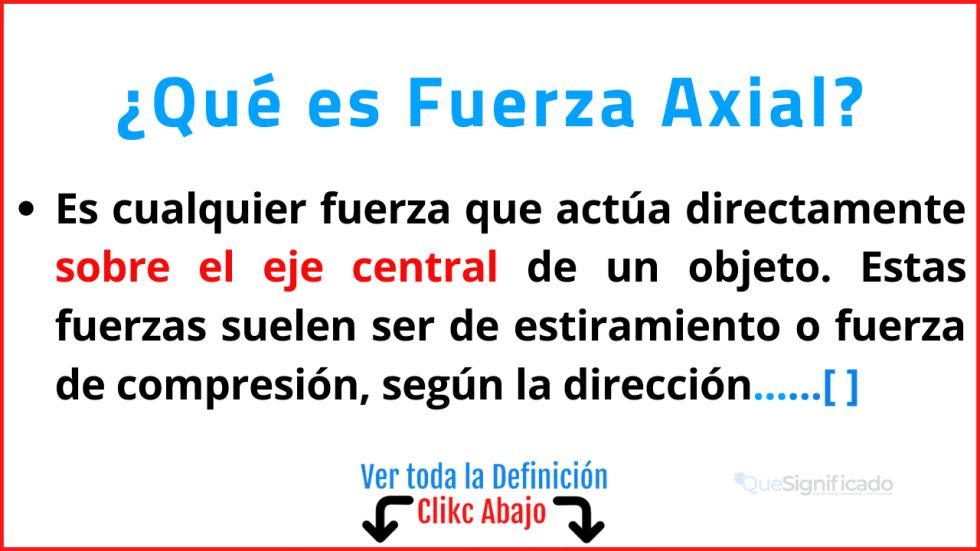 Qué es Fuerza Axial