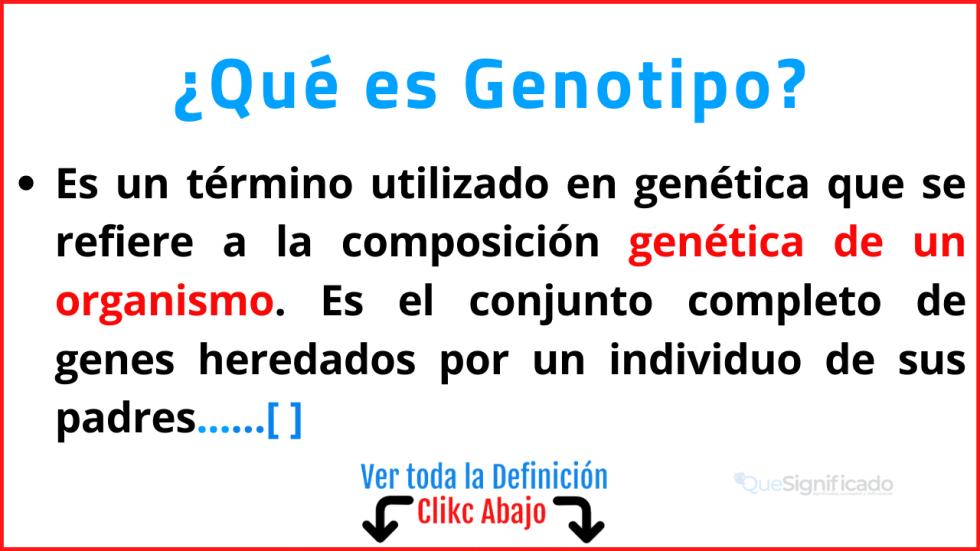 Qué es Genotipo