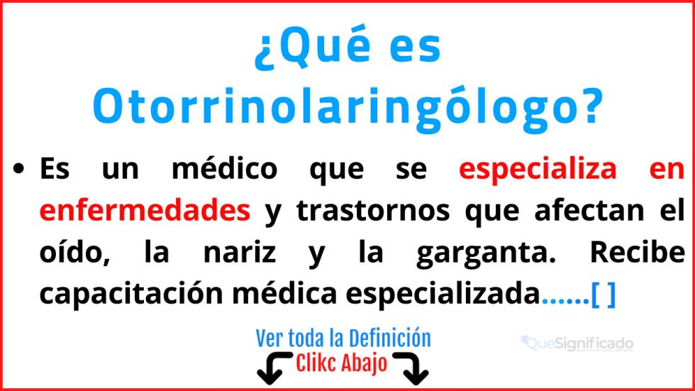 Qué es Otorrinolaringólogo