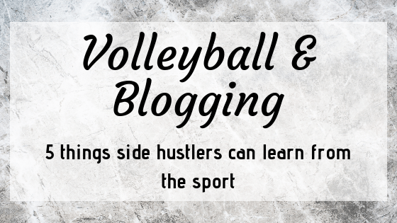 5 Things Volleyball Can Teach You About Blogging