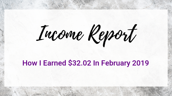 February 2019 Income Report