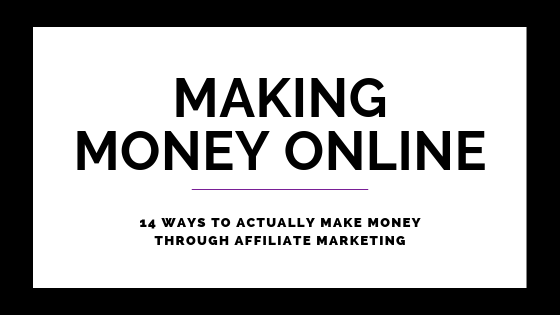 Affiliate Marketing Tips: 14 Ways To Actually Make Money