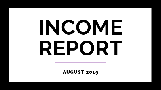 August 2019 Income Report