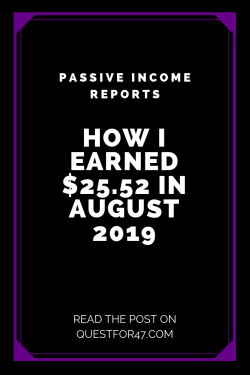 August 2019 Income Report on Quest for $47 Pinterest
