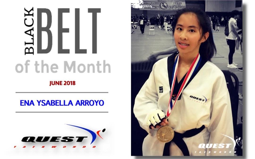 Black Belt of the Month: Ena Ysabella Arroyo
