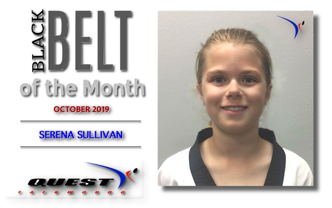 Black Belt of the Month: Serena Sullivan