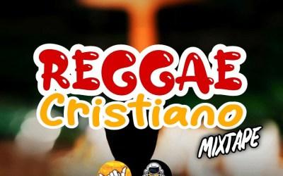 REGGAE CRISTIANO MIX  LA ORBITA CRISTIANA