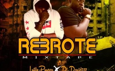 REBROTE MIXTAPE  LUILLY PUREZA X DJ DAVID 507