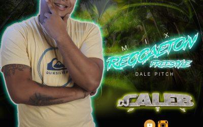 REGGAETON FREESTYLE  DJ CALEB