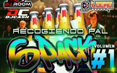RECOGIENDO PAL 6 PACK  DJ ROOM X DJ CASH