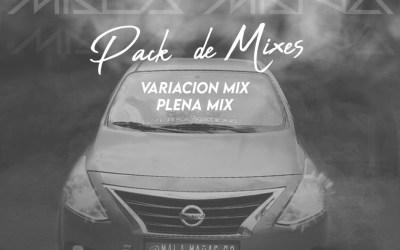 MALA MAÑA PACK DE MIXES  DJ KEVIN PANAMÁ