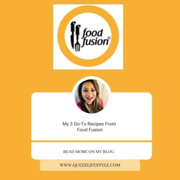 My 3 Go-To Recipes From Food Fusion www. quezzlifestyle.com