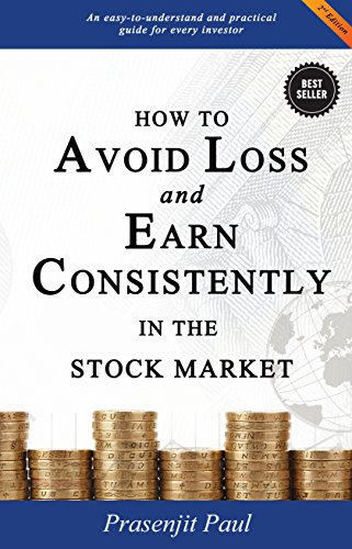 how to avoid loss and earn consistently by prasenjit paul