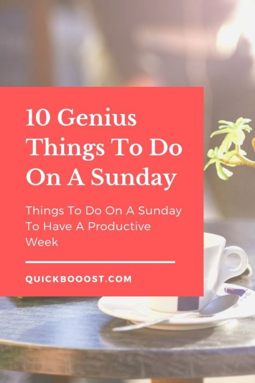 Ready for some awesome productivity motivation? Utilize these productivity tips, productivity hacks, and other things to do on a Sunday to have a very productive week!