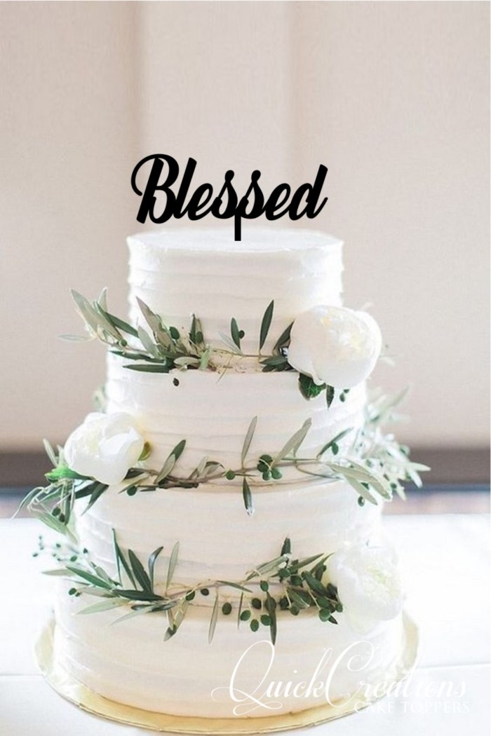 Quick Creations Cake Topper - Blessed
