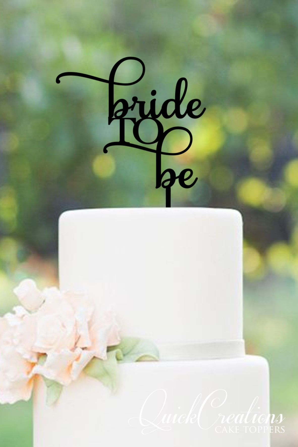 Quick Creations Cake Topper - Bride to Be v2