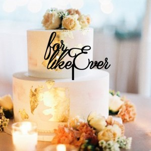 Quick Creations Cake Topper - For Like Ever