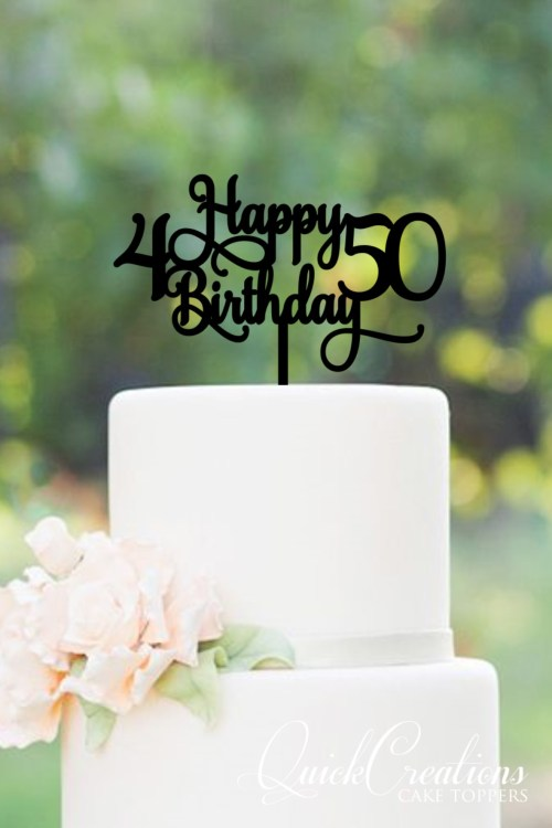 Quick Creations Cake Topper - Happy Birthday 4 & 50