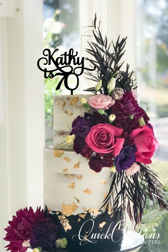 Quick Creations Cake Topper - Kathy is 70
