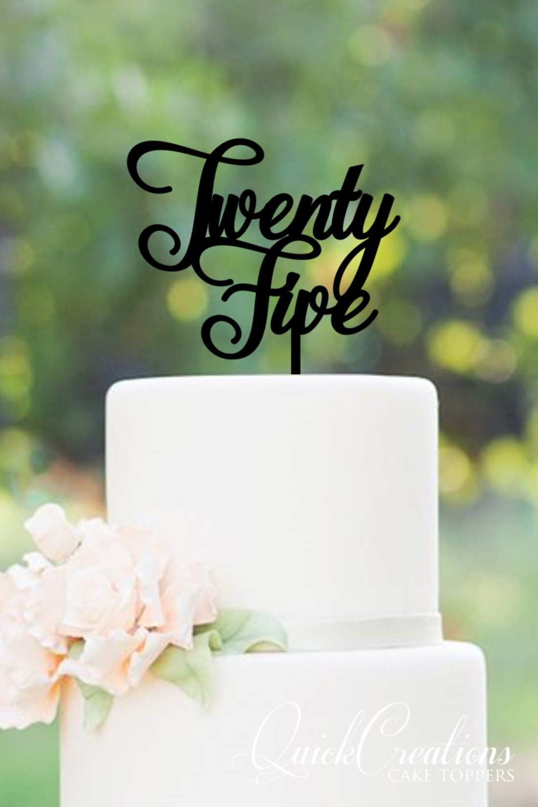 Quick Creations Cake Topper - Twenty Five