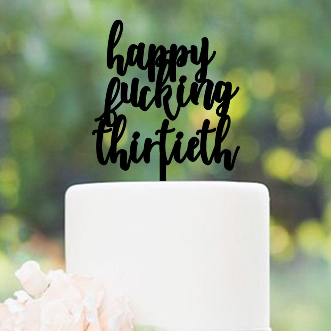 happy fing thirtieth Cake Topper