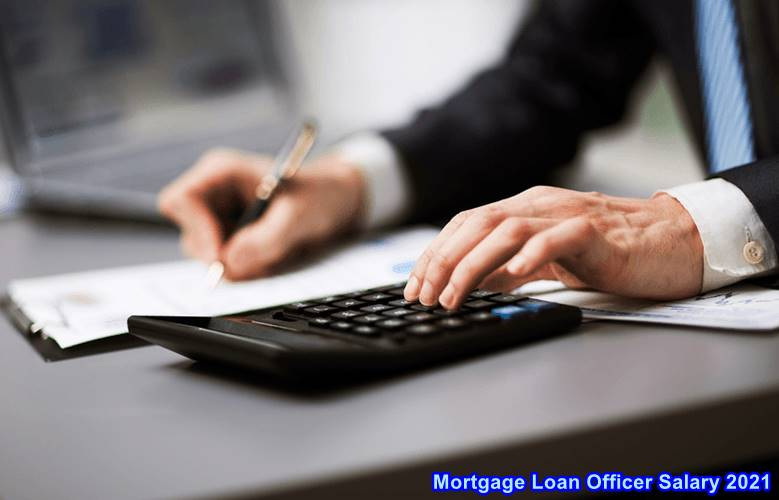 mortgage Loan Officer Salary