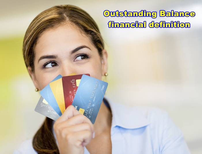 Outstanding Balance financial definition