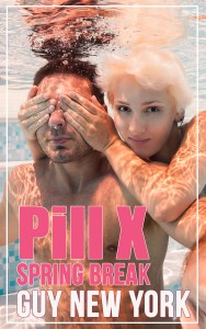 Pill X: Spring Break