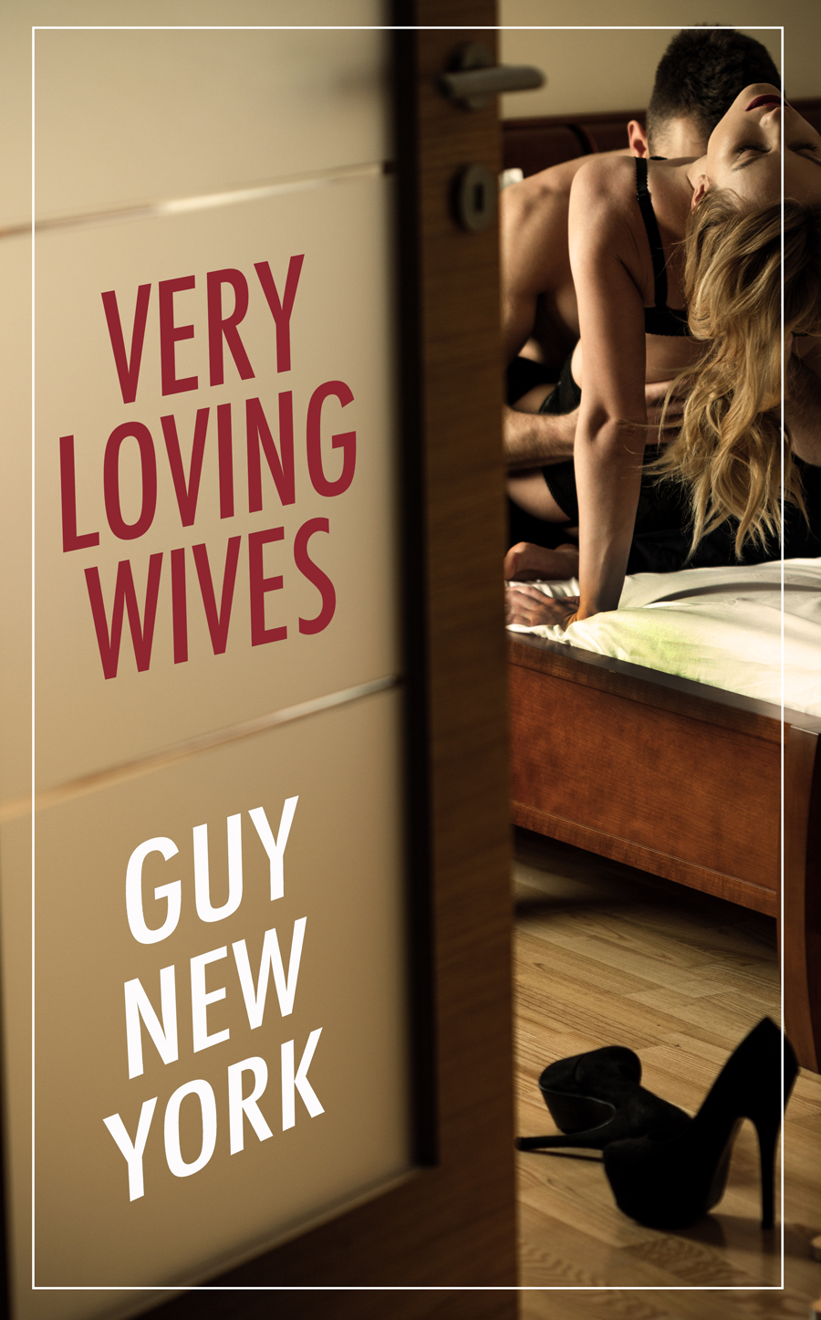 Cover To Very Loving Wives Hotwife And Cuckold Erotica
