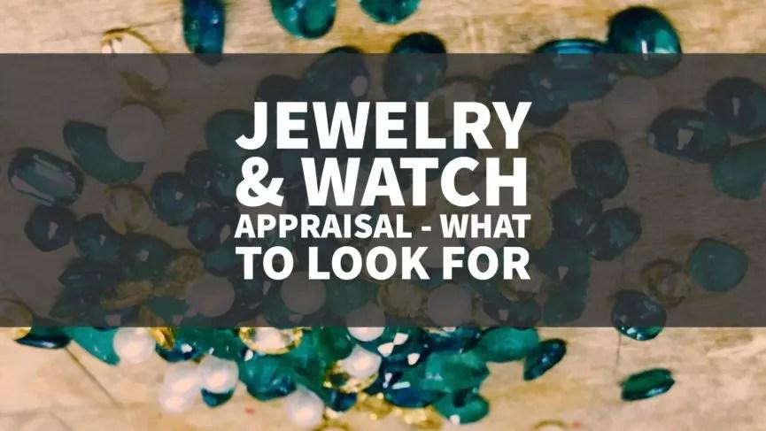 jewelry watch appraisal what