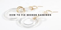 How to Fix Broken Earrings
