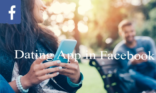 Dating-App-in-Facebook-–-How-Does-the-Facebook-Dating-Work-–-Facebook-Dating-Platform