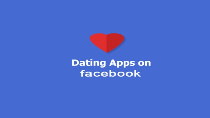 Dating-Apps-on-Facebook-–-Free-Dating-Apps-on-Facebook