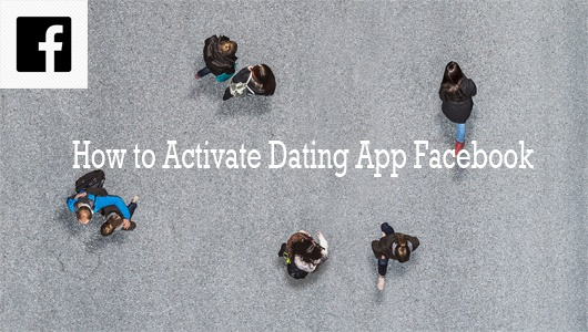 How-to-Activate-Dating-App-Facebook-–-How-to-Activate-Facebook-Dating-–-Who-can-see-your-Facebook-Dating-Profile