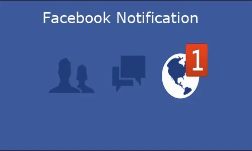 Facebook Notification – How to Edit your Facebook Notification Setting
