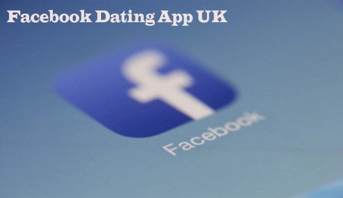Facebook-Dating-App-UK-–-Download-the-Facebook-App-1