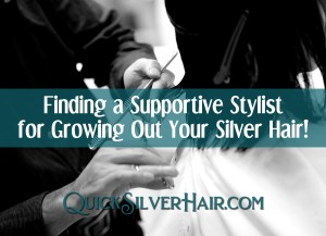 Finding a Supportive Stylist for Growing Out Your Silver Hair featured image